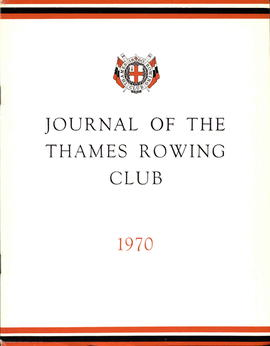 Journal of the Thames Rowing Club 1970